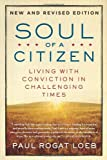 img - for Soul of a Citizen: Living with Conviction in Challenging Times book / textbook / text book