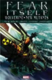 Fear Itself: Wolverine/New Mutants (0785157433) by Peck, Seth