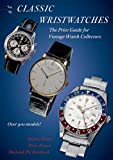 Classic Wristwatches 2014-2015: The Price Guide for Vintage Watch Collectors