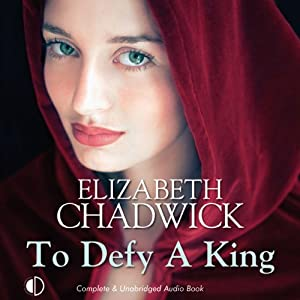 To Defy a King | [Elizabeth Chadwick]