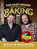 The Hairy Bikers' Big Book of Baking Hairy Bikers