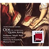 Handel: Ode for the Birthday of Queen Anne; Dixit Dominus (Helene Guilmette/Andreas Scholl/Vocalconsort Berlin/Akademie fur Alte Musik Berlin/Creed)by Helene Guilmette