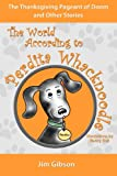 img - for The Thanksgiving Pageant of Doom: A Funny Dog Book for Kids (The World According to Perdita Whacknoodle) book / textbook / text book