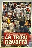 img - for La tribu navarra: mecanismos de identidad navarra book / textbook / text book