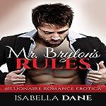 Mr Bryton's Rules: Billionaire Rules | Isabella Dane