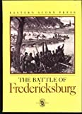 img - for The Battle of Fredericksburg (Civil War Times Special Edition) book / textbook / text book