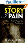 The Story of Pain: From Prayer to Pai...