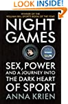 Night Games: Sex, Power and a Journey...