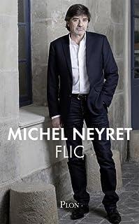 Flic, Neyret, Michel