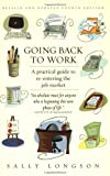 Going Back to Work: A Practical Guide to Re-entering the Job Market