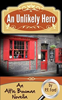 (FREE on 10/31) An Unlikely Hero by P.F. Ford - http://eBooksHabit.com