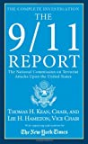 The 9/11 Report: The National Commission on Terrorist Attacks Upon the United States (0312935544) by National Commission on Terrorist Attacks