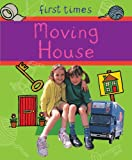 Moving House (First Times)