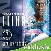 Star Trek. Gefallene Götter (Titan 7) | Michael A. Martin