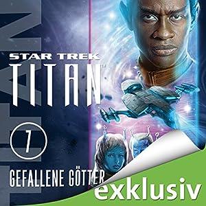 Star Trek. Gefallene Götter (Titan 7) Hörbuch