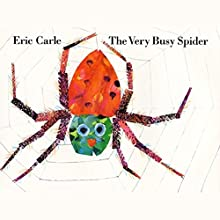 The Very Busy Spider Audiobook by Eric Carle Narrated by Mike Ferreri