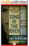 Song of the River (The Storyteller Trilogy Book 1)