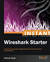 Instant Wireshark Starter Front Cover