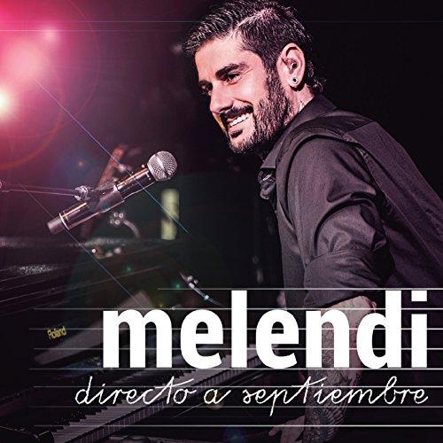 Melendi - Melendi Directo A Septiembre (Cd + Dvd) - Zortam Music