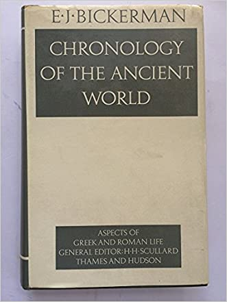 Chronology of the Ancient World written by E. J. Bickerman