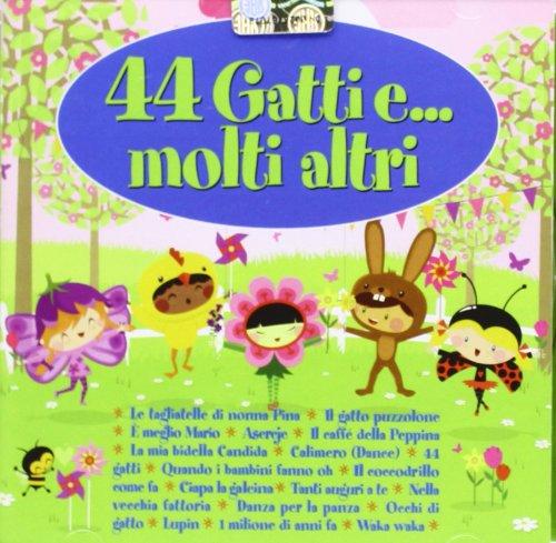 44 Gatti E Molti Altri
