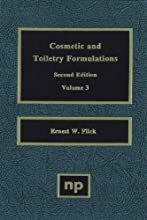 Cosmetic and Toiletry Formulations Vol 3 Cosmetic amp Toiletry Formulations