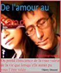 De l'amour au sang (French Edition)