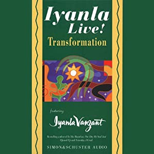 Iyanla Live! Volume 7: Transformation | [Iyanla Vanzant]