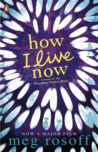 Buy HOW I LIVE NOW by Meg Rosoff