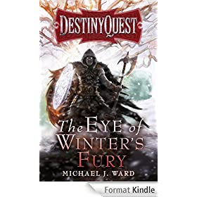 The Eye of Winter's Fury: DestinyQuest Book 3 (English Edition)
