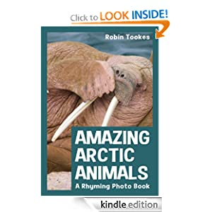 Amazing Arctic Animals: A Rhyming Photo Book (Children's Picture Book with Video)