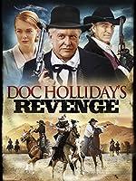Doc Holliday's Revenge