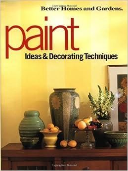 Paint ideas decorating techniques better homes gardens better homes and gardens - Better homes and gardens decorating ideas ...