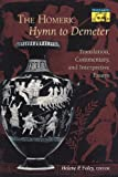 img - for The Homeric Hymn to Demeter: Translation, Commentary, and Interpretative Essays book / textbook / text book