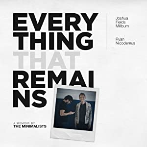 Everything That Remains Audiobook