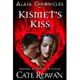 Kismet's Kiss: A Fantasy Romance (Alaia Chronicles)by Cate Rowan