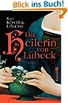 Die Heilerin von L�beck: Roman
