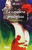 La zapatera prodigiosa (Punto de encuentro / Teatro)