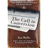 The Call to Conversion ~ Jim Wallis