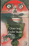 Over Sea, Under Stone (Puffin Books) (0140303626) by Cooper, Susan
