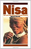 Nisa: The Life and Words of a Kung Woman (1853830607) by Shostak, Marjorie