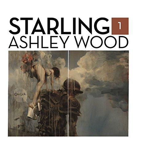 Starling Book 1: Ashley Wood