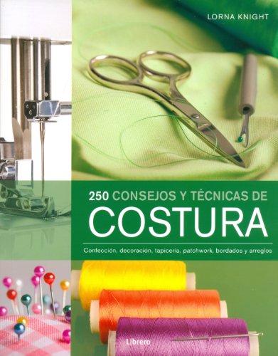 250 CONSEJOS Y TECNICAS DE COSTURA