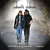 In the Last Waking Moments... Ep by Edison's Children (2013)