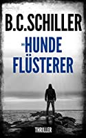 Der Hundefl�sterer - Thriller (German Edition)