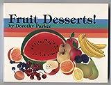 Fruit Desserts!