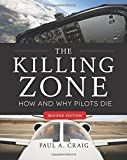 The Killing Zone, Second Edition: How & Why Pilots Die