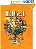 Elliot and the Last Underworld War: The Underworld Chronicles