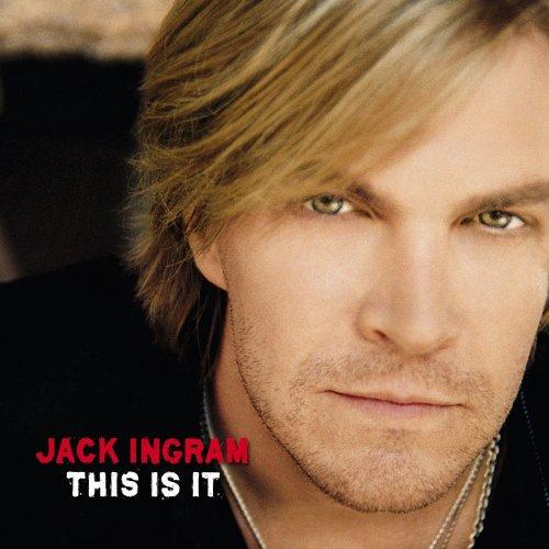 Jack Ingram Jack Ingram This Is It Amazoncom Music