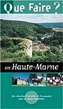 echange, troc Collectif - Que faire en Haute-Marne 2004